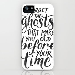 Forget the Ghosts - White iPhone Case