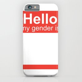 Hello My Gender Is iPhone Case