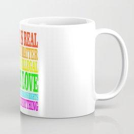 SCIENCE IS REAL | Rights Coffee Mug