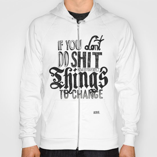 Things to change Hoody