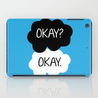 okay iPad Cases featuring Okay? Okay. by Kerrin  Rose