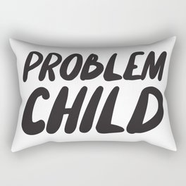 Problem Child Rectangular Pillow