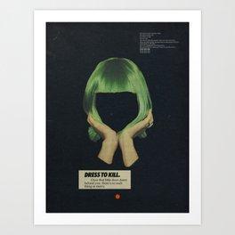 Dress To Kill Art Print