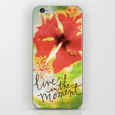Live In The Moment - Photo Inspiration iPhone & iPod Skin