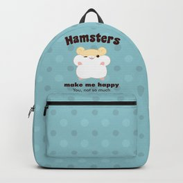 Hamsters make me happy Backpack