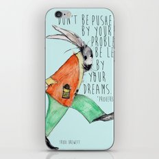 Be led By Your Dream iPhone & iPod Skin