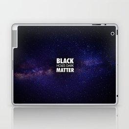 Black Holes Dark Matter Laptop & iPad Skin