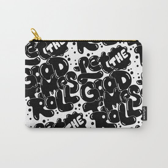 let the good times roll Carry-All Pouch