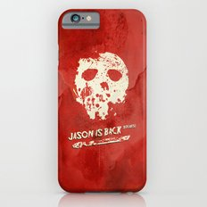 Friday the 13th - Jason is Back, Bitches! Slim Case iPhone 6s