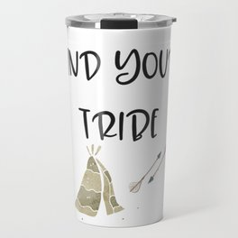 Find Your Tribe, Teepee & Arrows Travel Mug