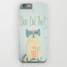 Blame the dog iPhone 6s Slim Case