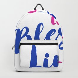Livin' the Blessed Life Backpack