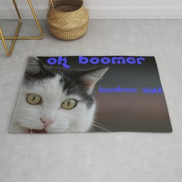 OK Boomer ... Howbow dah! Rug