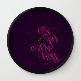 On My Own Way Wall Clock