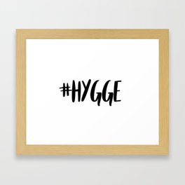 #hygge - scandi quote trend hashtag Framed Art Print