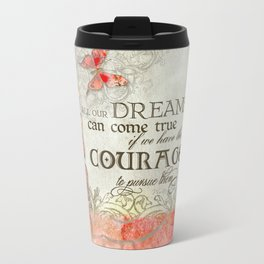 All our Dreams Can Come True Modern Art Butterfly  Travel Mug