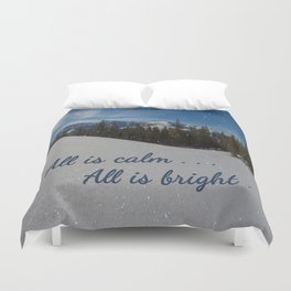 All is calm . . .  All is bright . . .   Duvet Cover