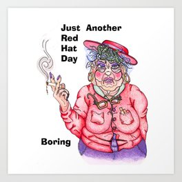 Red Hat Day Boring Art Print