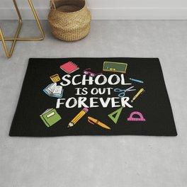 School Is Out Forever | Retired Teacher Rug