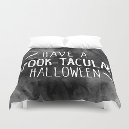 Have A Spook-Tacular Halloween Duvet Cover