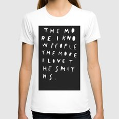 THE MORE I KNOW PEOPLE Womens Fitted Tee SMALL White