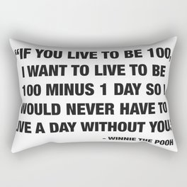 If you live to be 100 Rectangular Pillow
