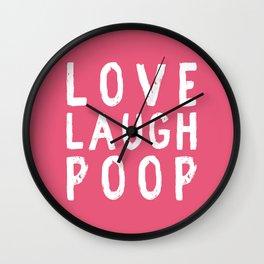 Love Laugh Poop Wall Clock