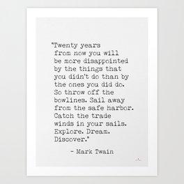 Mark Twain inspirational travel quote Art Print