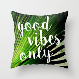Good Vibes Only Tropical Palm Throw Pillow