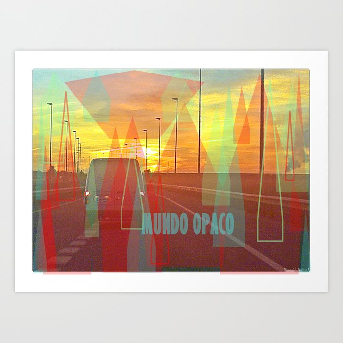 Opaque world Art Print