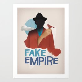 Fake Empire Art Print