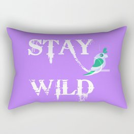 Stay Wild Poster, Stay Wild Home Decor, Stay Wild Home Decor And Accessories Rectangular Pillow