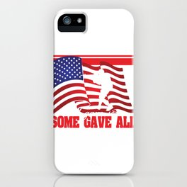 Some Gave All, All Gave Some Dog Tag T-shirt Design Wear This One To Show Your Support! Military Gun iPhone Case