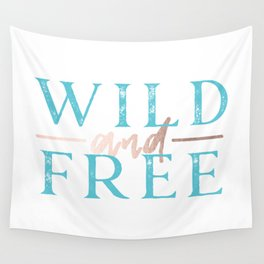 Wild and Free Turquoise Rose Gold Wall Tapestry