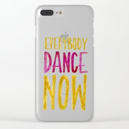Everybody Dance Now Clear iPhone Case