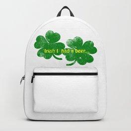 Irish I had a beer Backpack