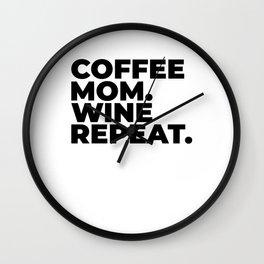 Coffee Mom wine repeat Wall Clock