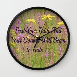 Feed Your Faith  Wall Clock