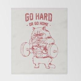 Go Hard or Go home Cat Throw Blanket
