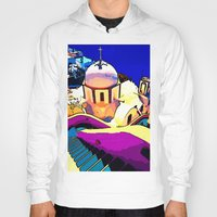 greece Hoodies featuring Colorful Greece by E.M. Shafer