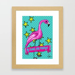 My sweet pink flamingo  Framed Art Print