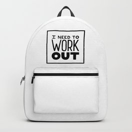 I need to work out Backpack