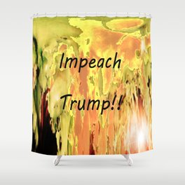 Impeach Trump! Shower Curtain