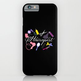 Hairapist Hairdresser Hair Stylist Barber Design On Black iPhone Case