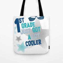 1st Grader First Day of school First Grade Tote Bag
