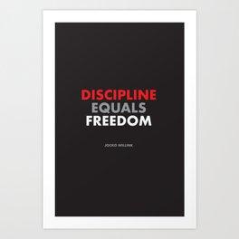 """Discipline Equals Freedom"" Jocko Willink Art Print"