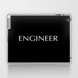 """""""ENGINEER"""" in white letters on a black background. Laptop & iPad Skin"""
