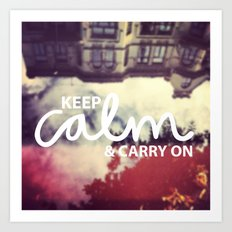 Keep Calm & Carry On Art Print
