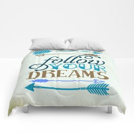 Follow your dream , quotes , inspirational quote Comforters
