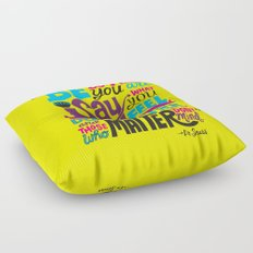 Be Who You Are... Floor Pillow